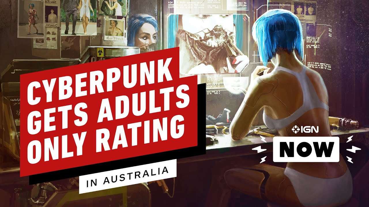 Cyberpunk 2077 Gets Adults Only Rating in Australia