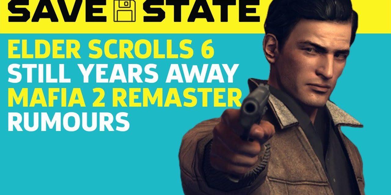 Elder Scrolls 6 Is Still Years Away & Mafia 2 Remaster Rumours